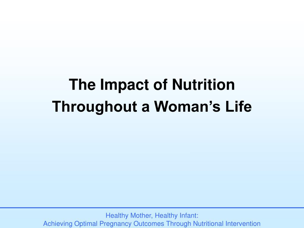 The Impact of Nutrition