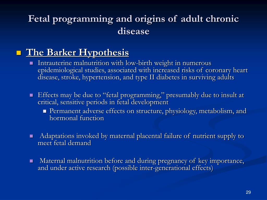 Fetal programming and origins of adult chronic disease