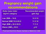 pregnancy weight gain recommendations