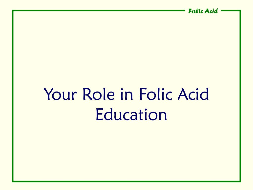 Your Role in Folic Acid Education