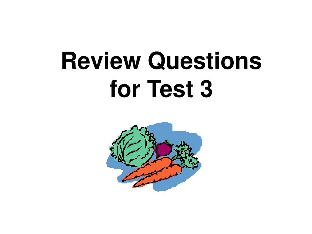 review questions for test 3 l.