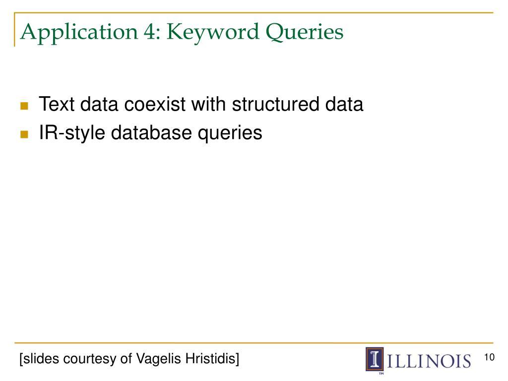 Application 4: Keyword Queries