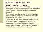competition in the lodging business5