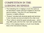competition in the lodging business6