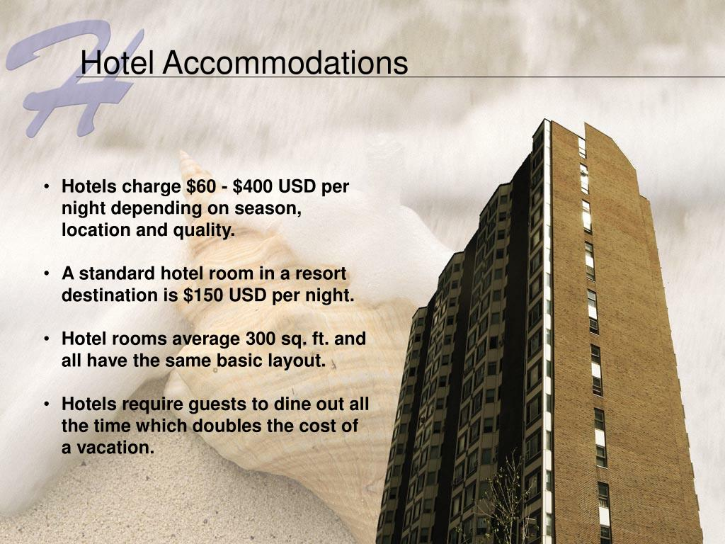 Hotel Accommodations