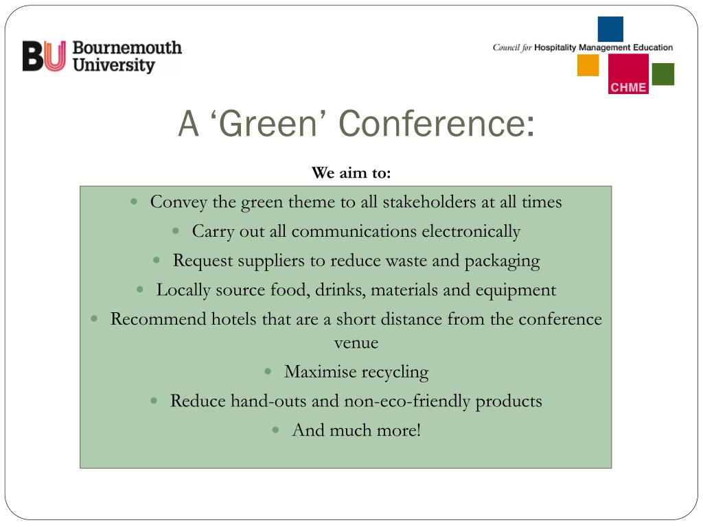 A 'Green' Conference:
