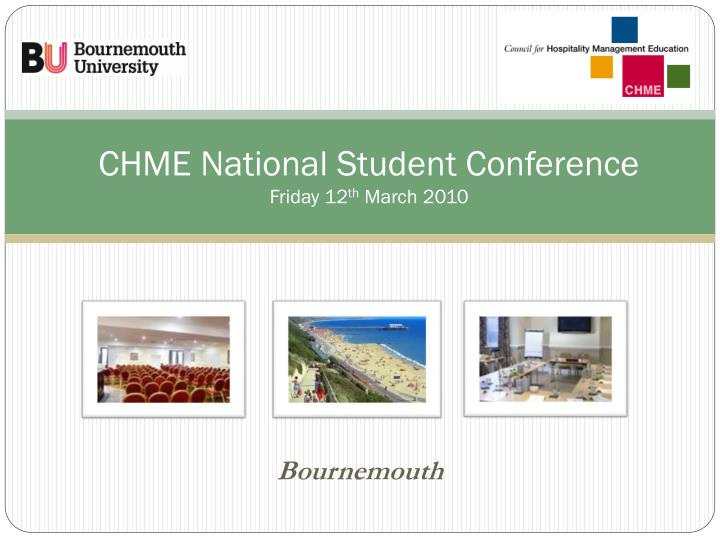 Chme national student conference friday 12 th march 2010