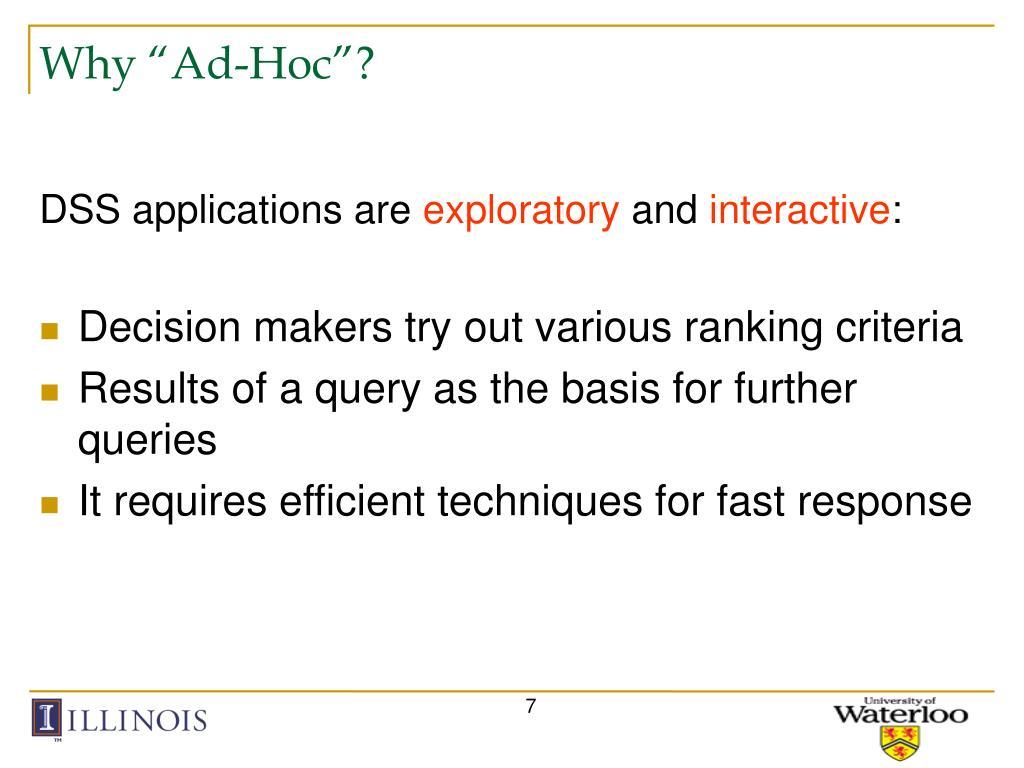 "Why ""Ad-Hoc""?"