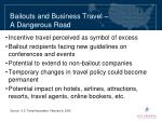 bailouts and business travel a dangerous road