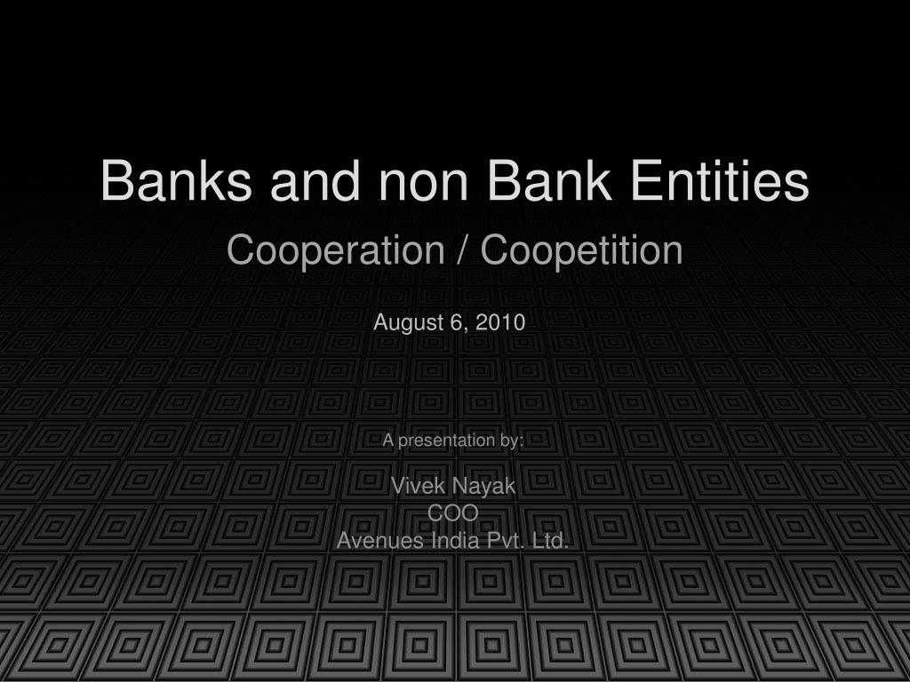 banks and non bank entities l.