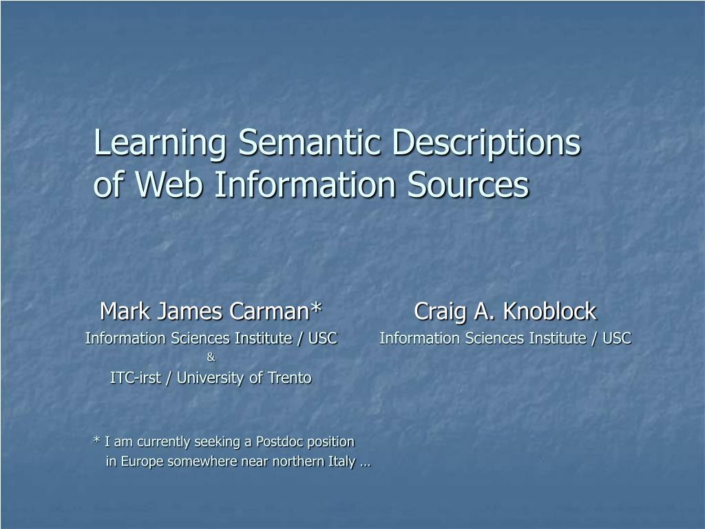 learning semantic descriptions of web information sources l.