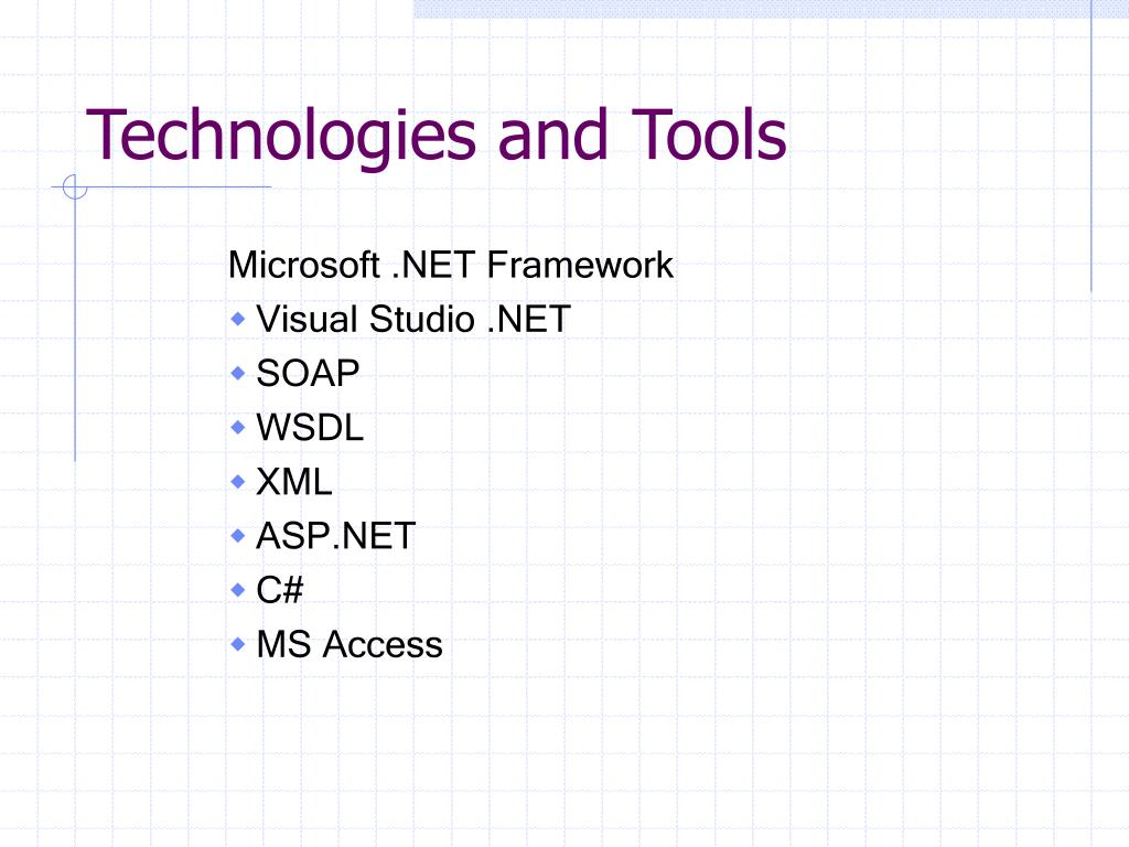 Technologies and Tools
