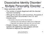 dissociative identity disorder multiple personality disorder43