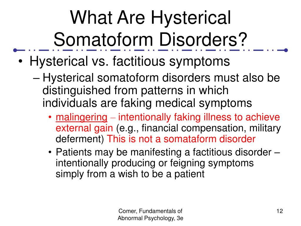 What Are Hysterical Somatoform Disorders?