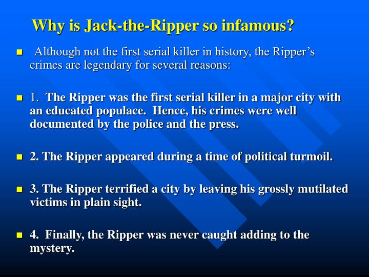 why was jack the ripper never Investigating why the police were unable to catch jack the ripper known to many as jack the ripper was never caught and imprisoned for his awful crimes.