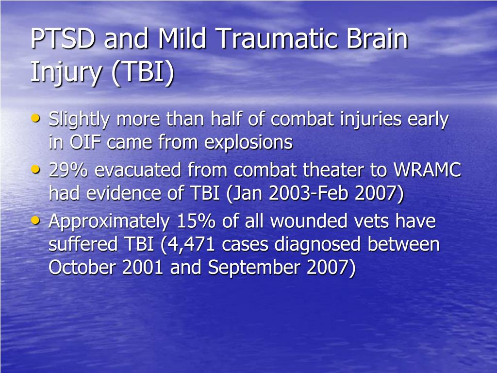 PTSD and Mild Traumatic Brain Injury (TBI)