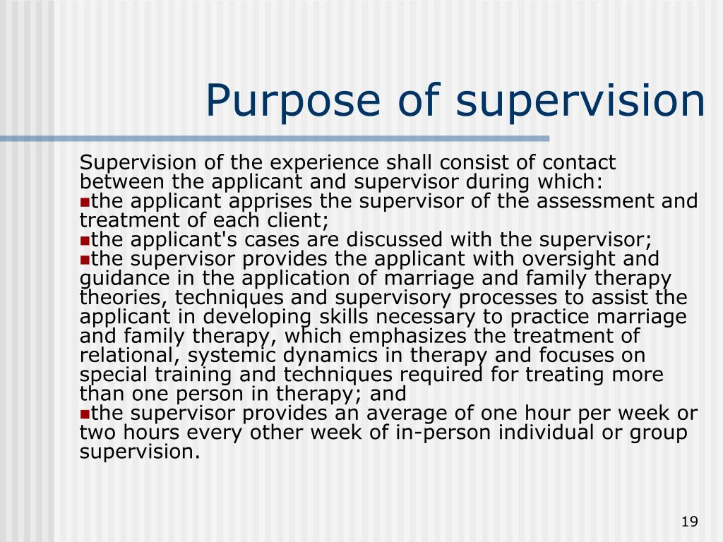 Purpose of supervision