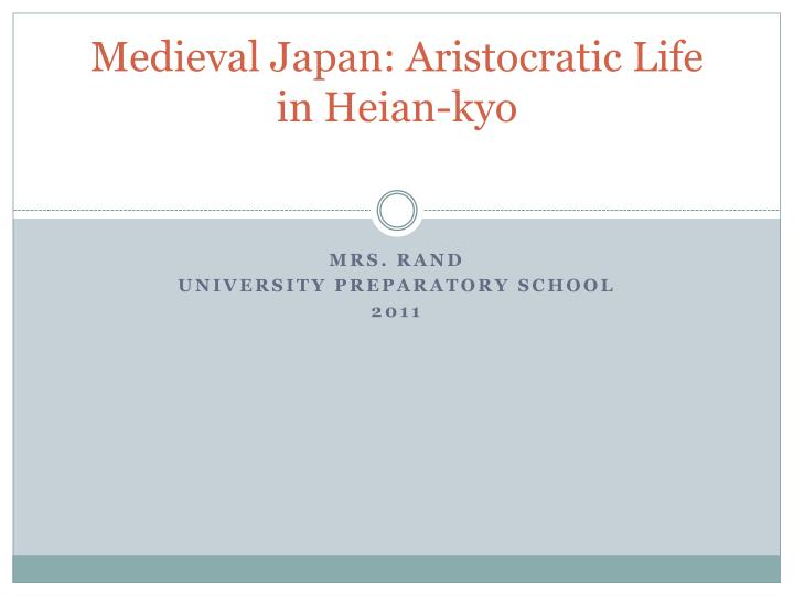 Medieval japan aristocratic life in heian kyo