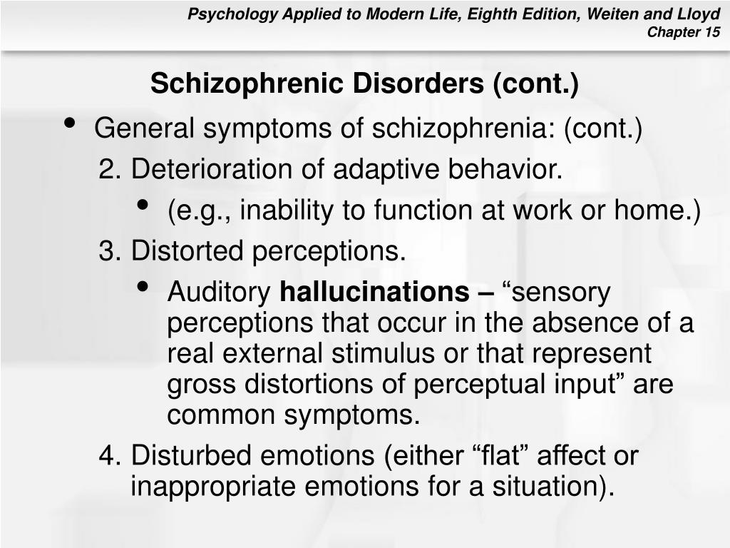 Schizophrenic Disorders (cont.)