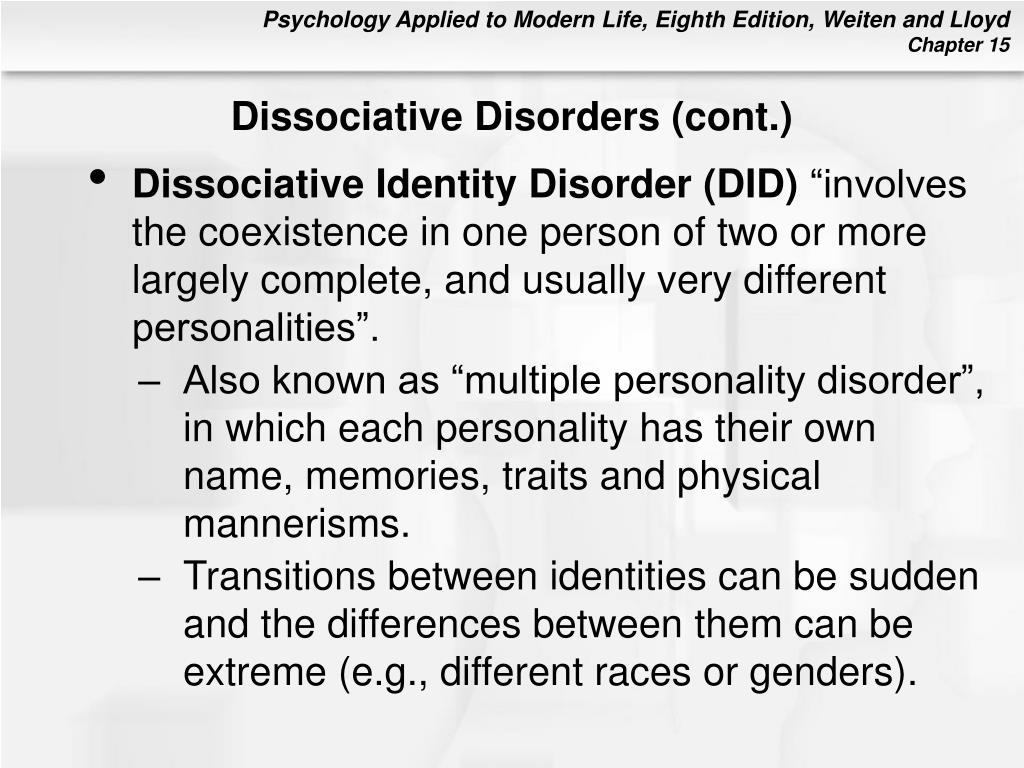Dissociative Disorders (cont.)