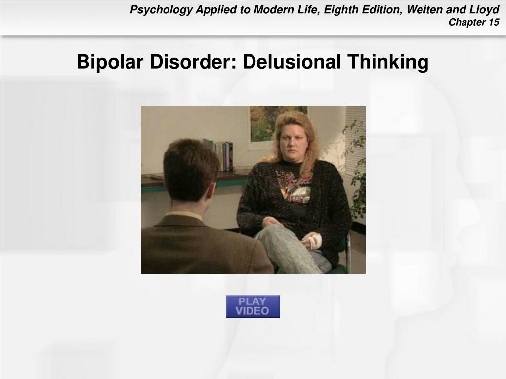 Bipolar Disorder: Delusional Thinking
