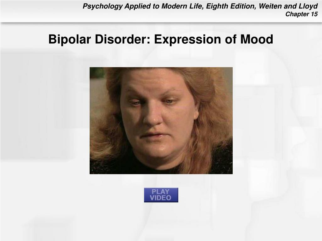 Bipolar Disorder: Expression of Mood