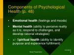components of psychological health p 48