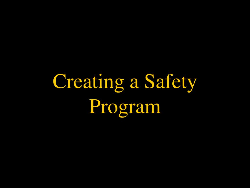 Creating a Safety Program