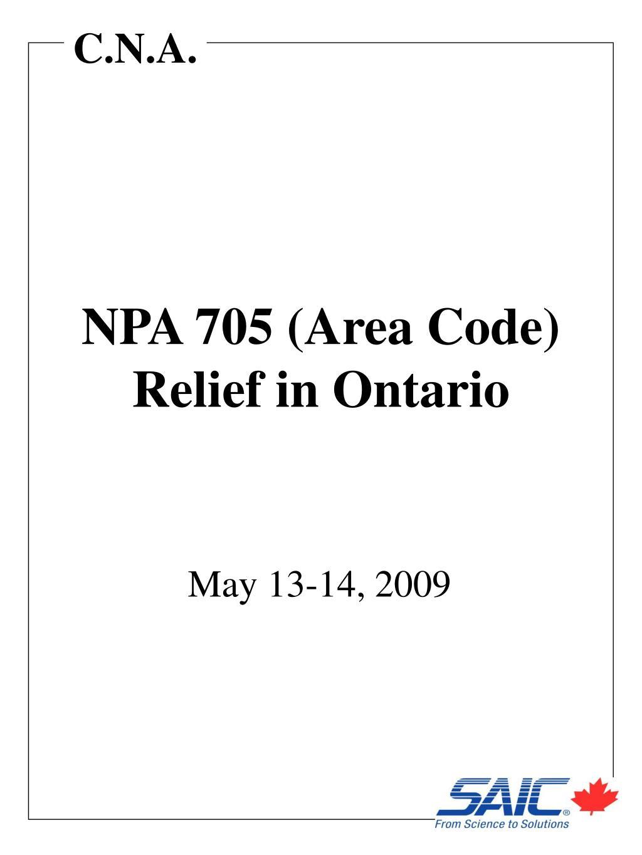 NPA 705 (Area Code) Relief in Ontario