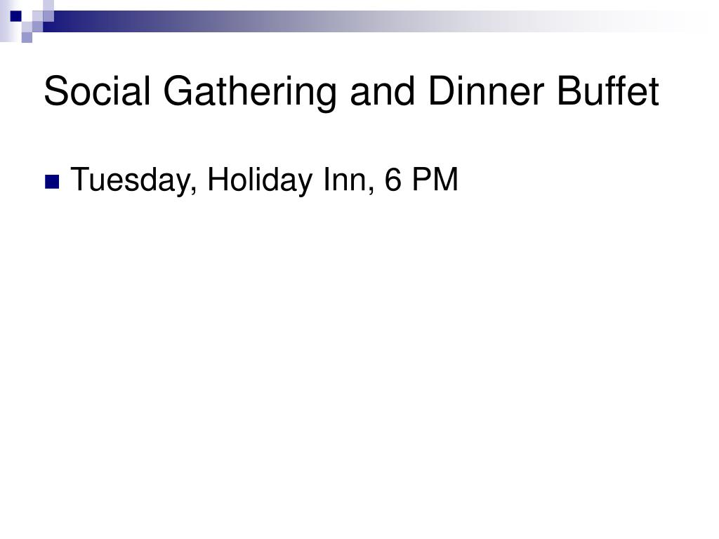Social Gathering and Dinner Buffet
