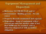 equipment management and disposition