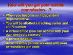 how will you get your earned commission