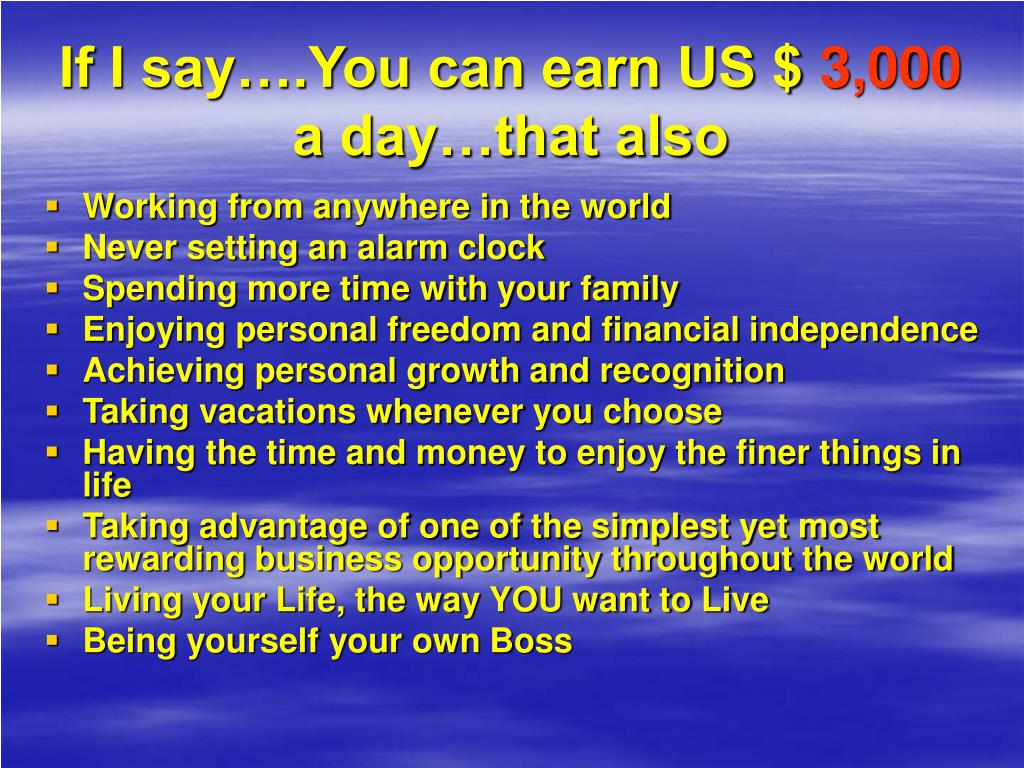 If I say….You can earn US $