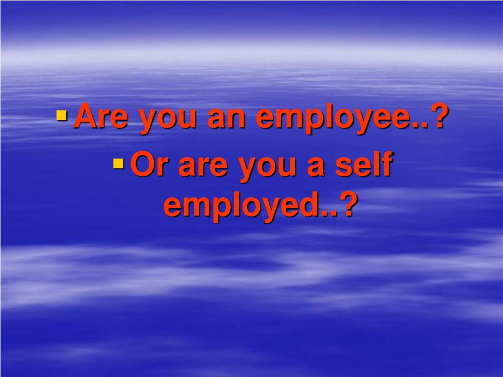 Are you an employee..?