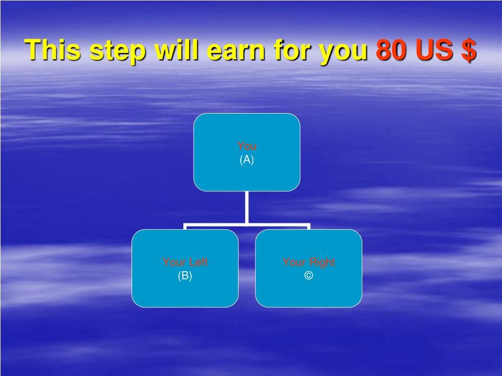 This step will earn for you