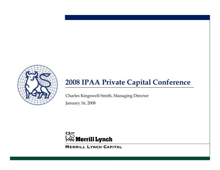 2008 IPAA Private Capital Conference