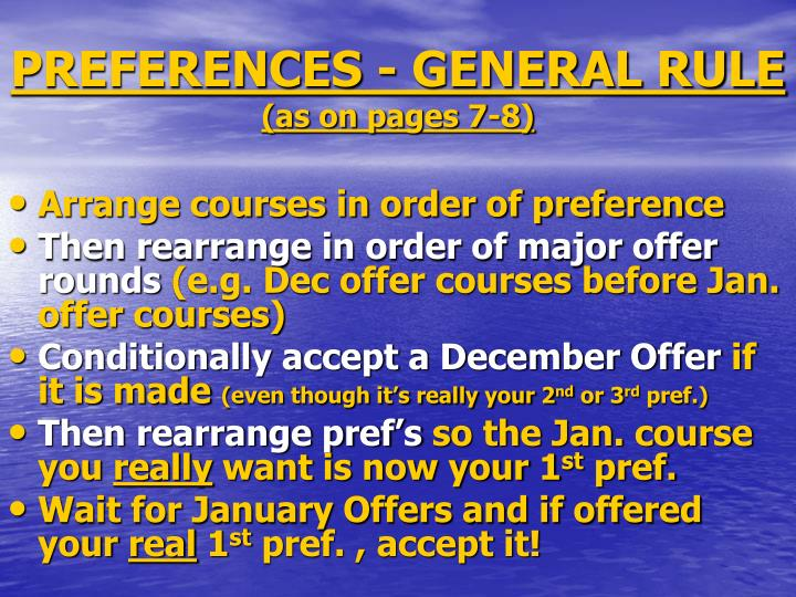 PREFERENCES - GENERAL RULE