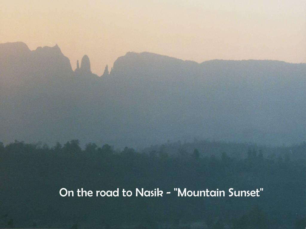 """On the road to Nasik - """"Mountain Sunset"""""""