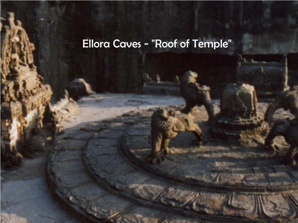 """Ellora Caves - """"Roof of Temple"""""""