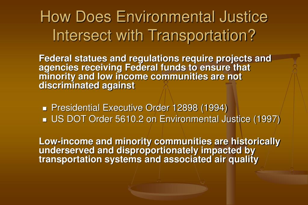 How Does Environmental Justice Intersect with Transportation?