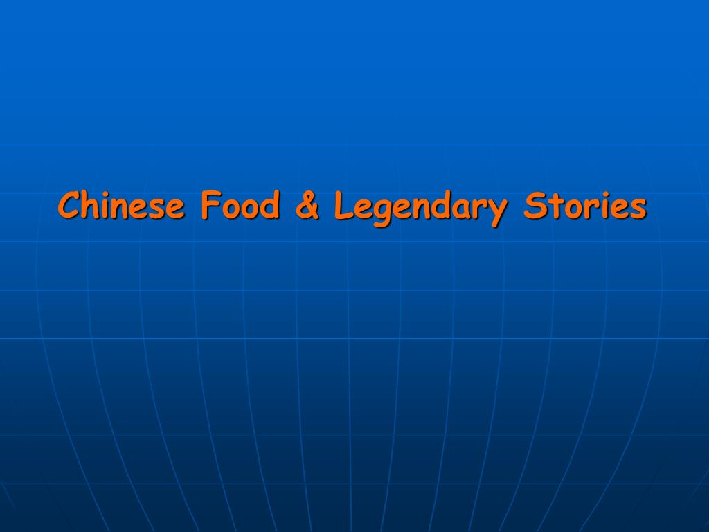 chinese food legendary stories l.