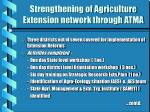 strengthening of agriculture extension network through atma