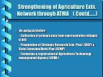 strengthening of agriculture extn network through atma contd