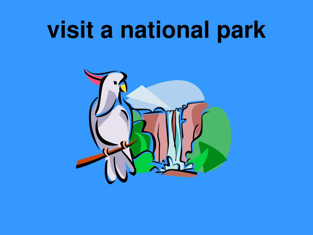 visit a national park