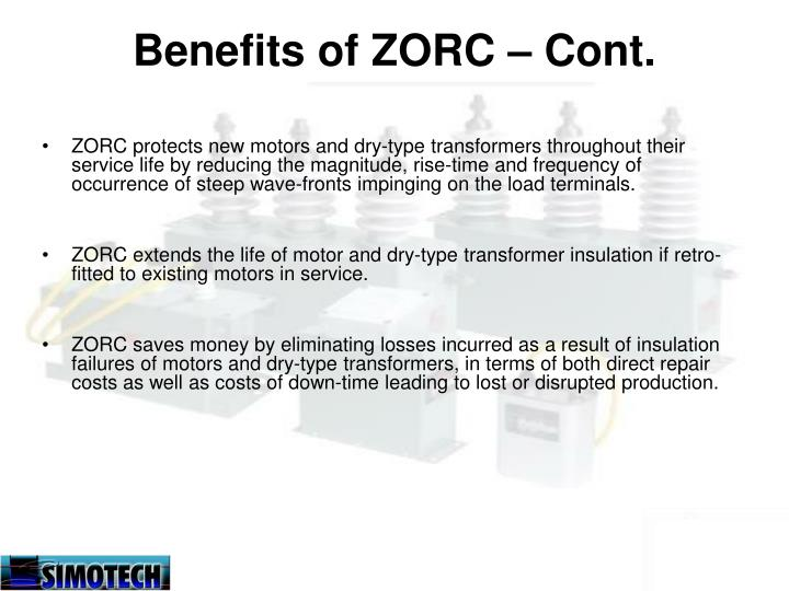 Benefits of ZORC – Cont.