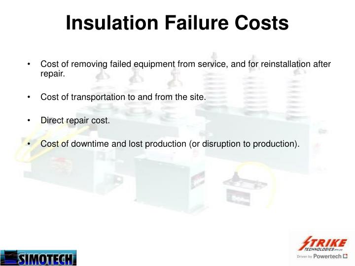 Insulation failure costs