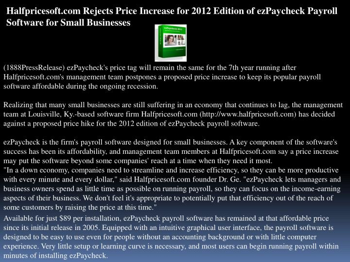 Halfpricesoft.com Rejects Price Increase for 2012 Edition of ezPaycheck Payroll Software for Small B...