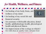 for health wellness and fitness