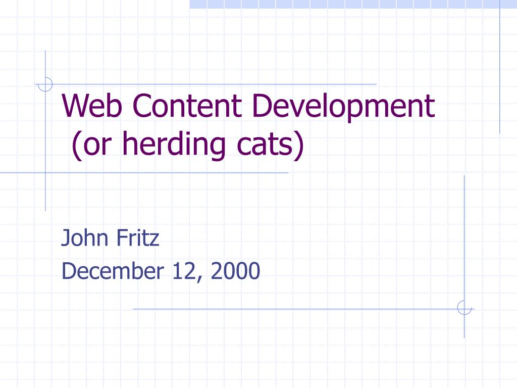 web content development or herding cats l.