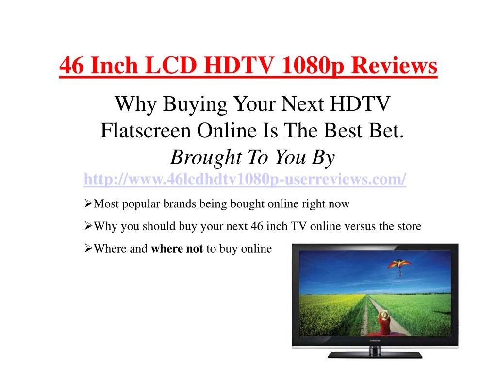 46 inch lcd hdtv 1080p reviews l.